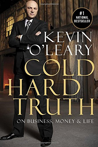kevin oleary cold hard truth