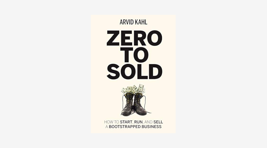 """Zero to Sold"" by Arvid Kahl"