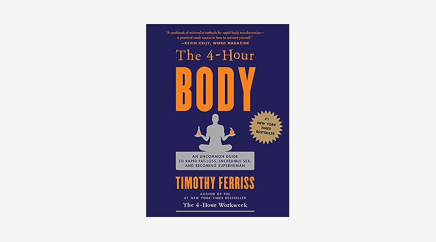 """""""The 4-Hour Body"""" by Tim Ferriss"""